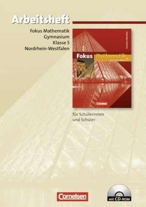 Fokus Mathematik 5. Schuljahr. Arbeitsheft. Gymnasium.Nordrhein-Westfalen.Mit CD und Loesungen