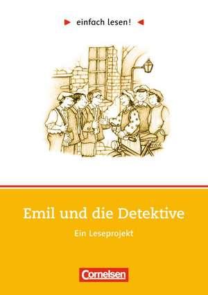 einfach lesen! Emil und die Detektive. Aufgaben und UEbungen