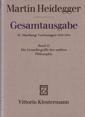 Martin Heidegger, Die Grundbegriffe Der Antiken Philosophie