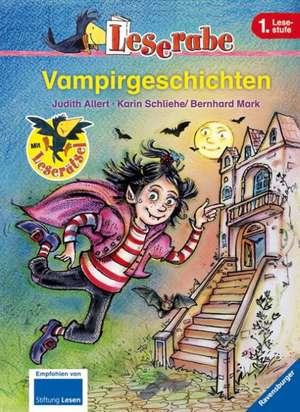 Leserabe Vampirgeschichten: Copii de la 6 ani/ Lesestufe 1