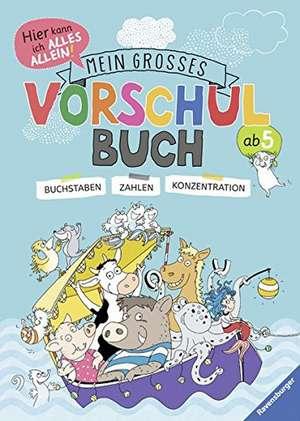Mein großes Vorschulbuch de Kirstin Jebautzke