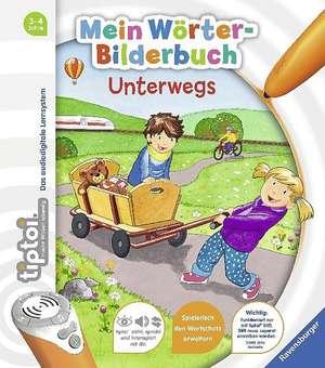 tiptoi® Mein Woerter-Bilderbuch Unterwegs