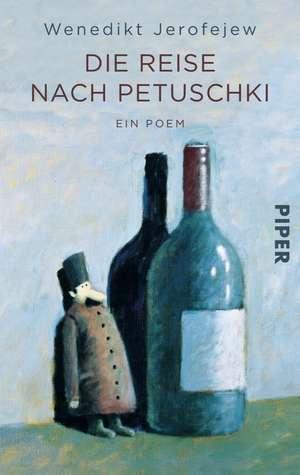 Die Reise nach Petuschki de Wenedikt Jerofejew