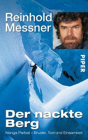 Der nackte Berg de Reinhold Messner