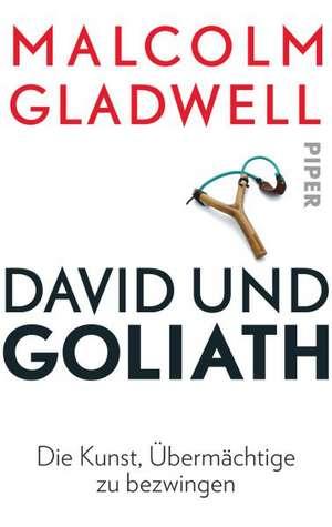 David und Goliath de Malcolm Gladwell