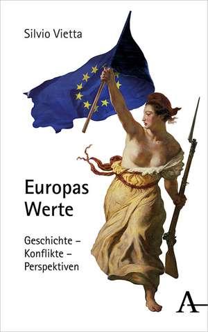 Europas Werte de Silvio Vietta