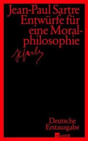 Entwuerfe fuer eine Moralphilosophie