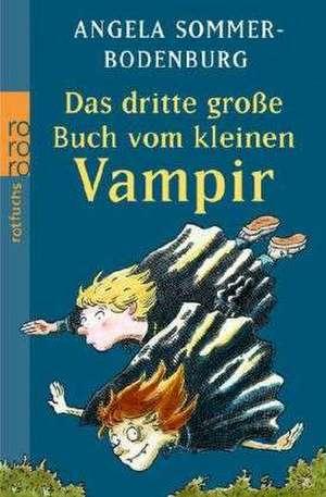 Das dritte grosse Buch vom kleinen Vampir
