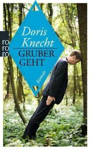 Gruber geht de Doris Knecht