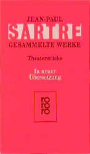 Gesammelte Werke: Theaterstücke de Jean-Paul Sartre