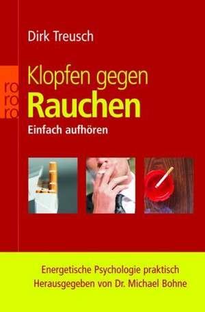 Klopfen gegen Rauchen de Dirk Treusch
