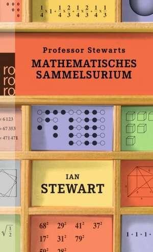 Professor Stewarts mathematisches Sammelsurium de Ian Stewart