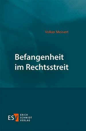 Befangenheit im Rechtsstreit de Volker Meinert