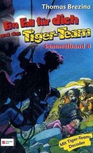 Ein Fall fuer Dich und das Tiger-Team. Sammelband 08