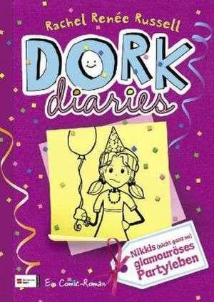 DORK Diaries 02. Nikkis (nicht ganz so) glamouroeses Partyleben