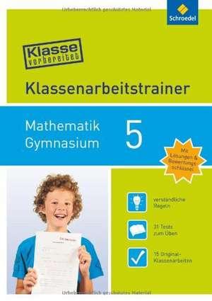 Klasse vorbereitet Mathematik 5 - Gymnasium