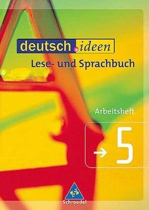 deutsch.ideen 5  Sprachbuch- und Lesebuch. RSR 2006 de Günter Graf