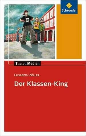 Der Klassen-King. Textausgabe mit Materialteil