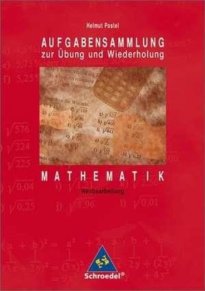 Aufgabensammlung zur UEbung und Wiederholung Mathematik Euro-Ausgabe