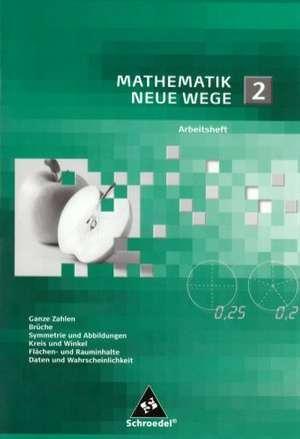 Mathematik Neue Wege SI 2. Arbeitsheft