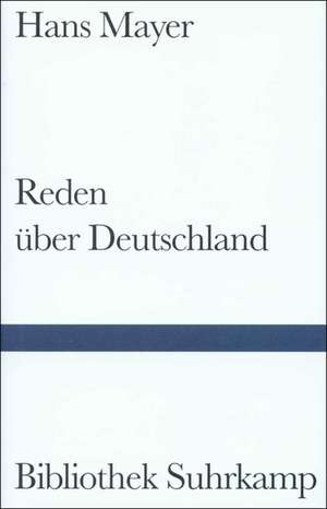 Reden über Deutschland de Hans Mayer