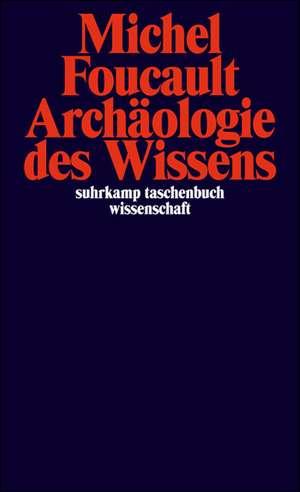 Archaeologie des Wissens