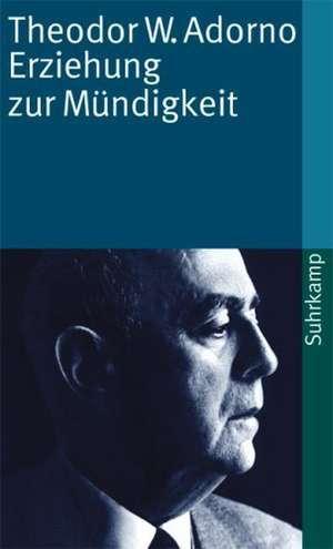 Erziehung zur Mündigkeit de Gerd Kadelbach