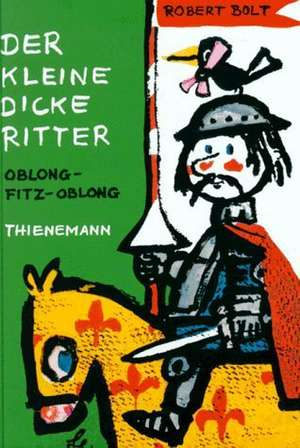 Der kleine dicke Ritter