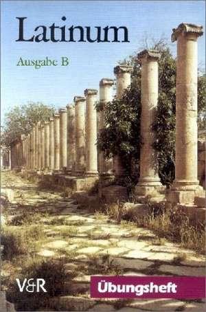 Latinum, Ausgabe B, Ubungsheft
