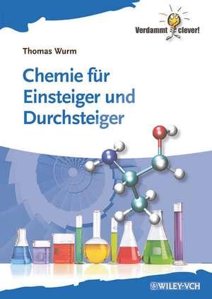 Chemie fuer Einsteiger und Durchsteiger
