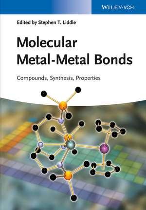 Molecular Metal–Metal Bonds