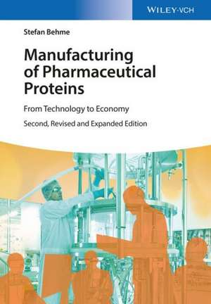 Manufacturing of Pharmaceutical Proteins