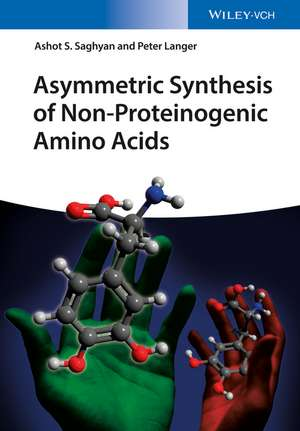 Asymmetric Synthesis of Optically Pure Non–Proteinogenic Amino Acids
