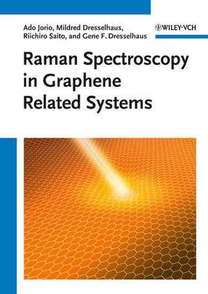 Raman Spectroscopy in Graphene Related Systems de Ado Jorio