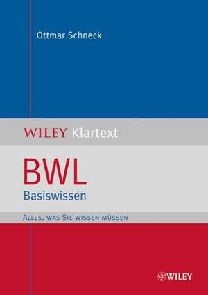 BWL Basiswissen de Ottmar Schneck