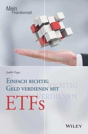 Einfach richtig Geld verdienen mit ETFs de Judith Engst