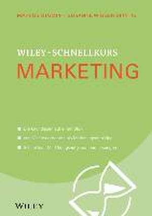 Wiley–Schnellkurs Marketing de Marcus Stumpf