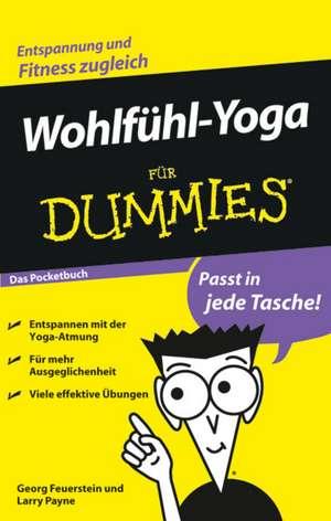 Wohlfühl–Yoga für Dummies Das Pocketbuch de Georg Feuerstein