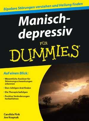 Manisch–depressiv für Dummies de Candida Fink