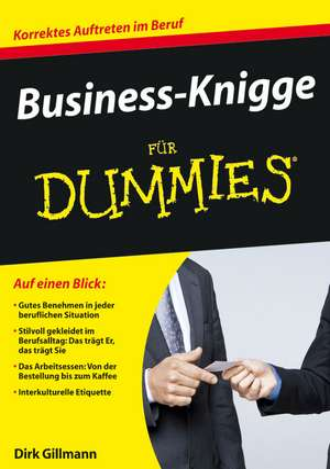 Business–Knigge für Dummies de Dirk Gillmann