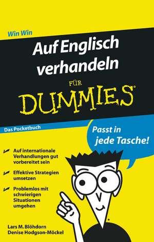 Auf Englisch verhandeln fur Dummies Das Pocketbuch de Lars M Blöhdorn