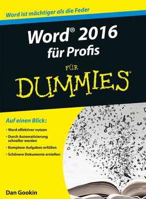 Word 2016 für Profis für Dummies de Dan Gookin