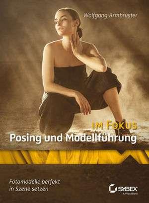 Posing und Modellfuehrung im Fokus
