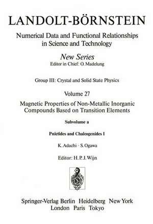 Pnictides and Chalcogenides I / Pnictide und Chalkogenide I de K. Adachi