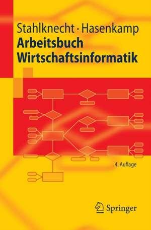 Arbeitsbuch Wirtschaftsinformatik de Peter Stahlknecht