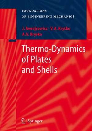 Thermo-Dynamics of Plates and Shells de Jan Awrejcewicz