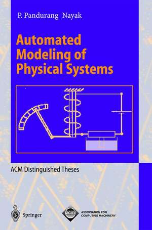 Automated Modeling of Physical Systems de P. Pandurang Nayak