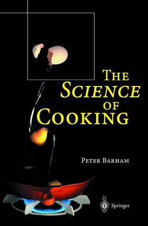 The Science of Cooking de Peter Barham