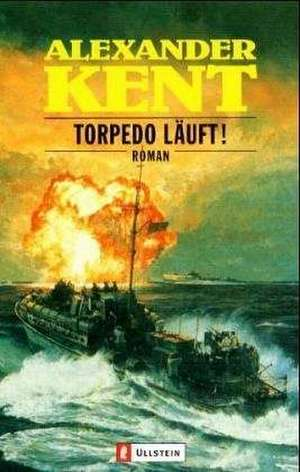 Torpedo läuft! de Walter Klemm