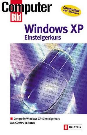 Einsteigerkurs Windows XP Home Edition